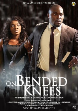Chioma Chukwuka presents ON BENDED KNEES