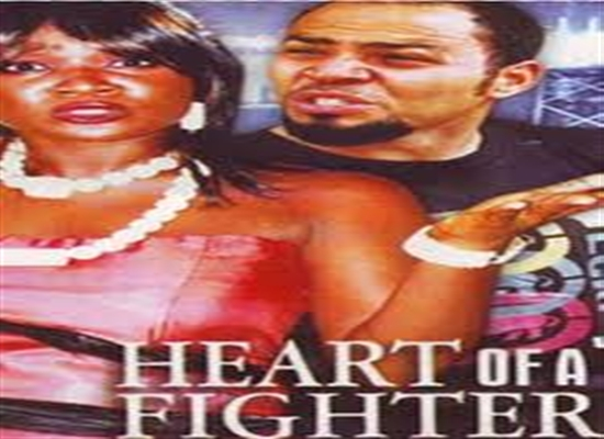 Heart of a fighter nollywood reinvented heart of a fighter ccuart