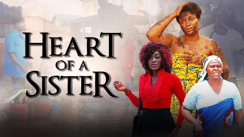 Heart of a sister nollywood reinvented heart of a sister ccuart Image collections