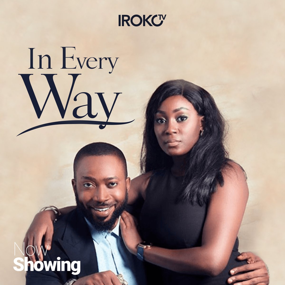 In Every Way | Nollywood REinvented